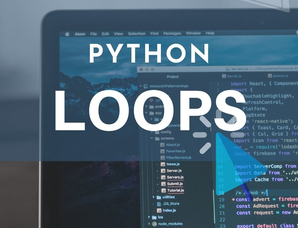Looping in Python Language