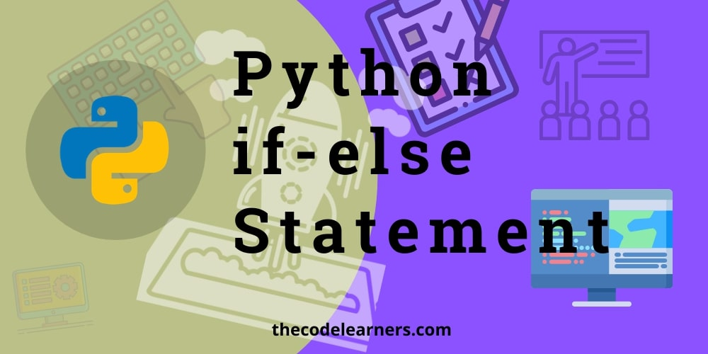 Python if-else Statement