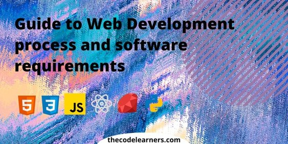 Guide to Web Development process and software requirements