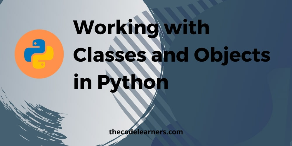 working with classes and objects in python