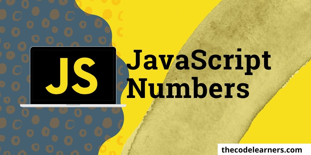 Javascript Numbers | Assignment, Type Cheking and NaN (Not a Number) keyword
