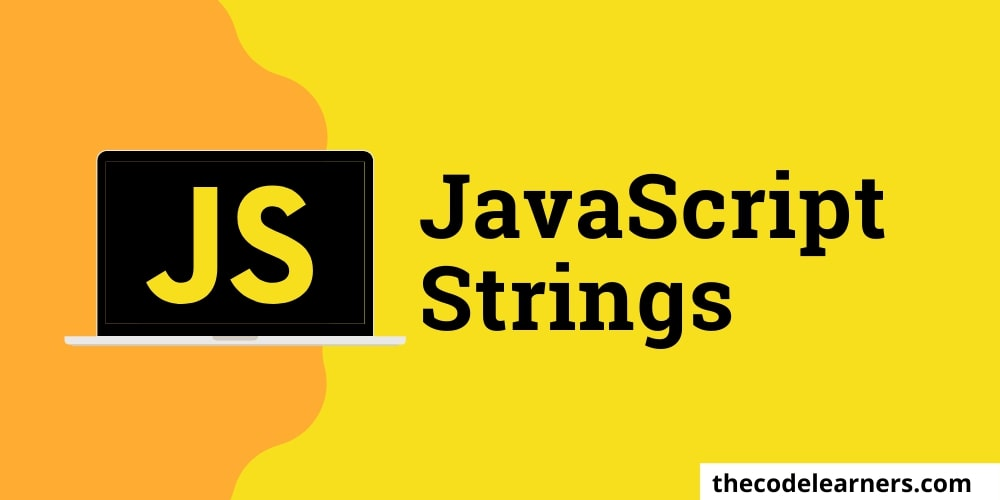 Javascript Strings properties and methods replace(), split() methods and length property etc.