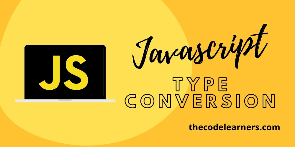 Javascript Type Conversion number(), parseInt(), parseFloat(), toString()