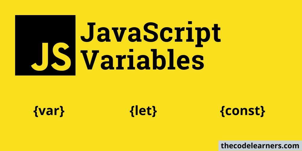 javascript variables : var, let, const