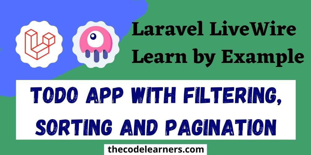 Laravel Livewire | Create Todo App with Filtering, Sorting and Pagination