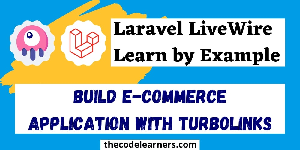 Laravel Livewire - Build EcCommerce Application with Turbolinks
