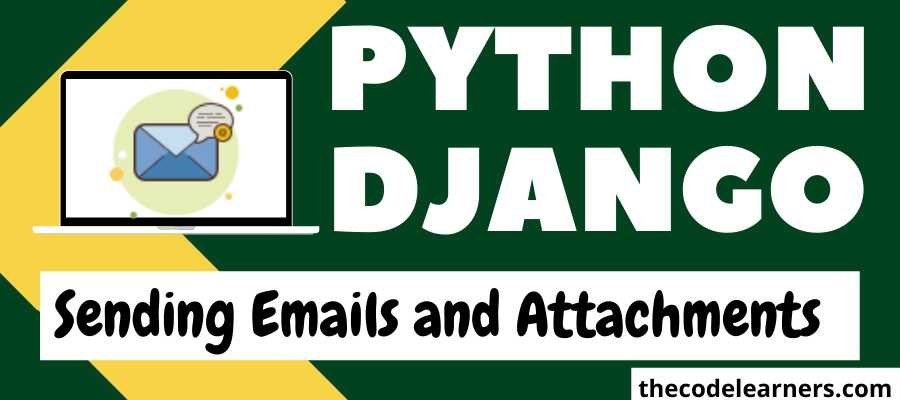 How to Send Emails and Attachments using Django