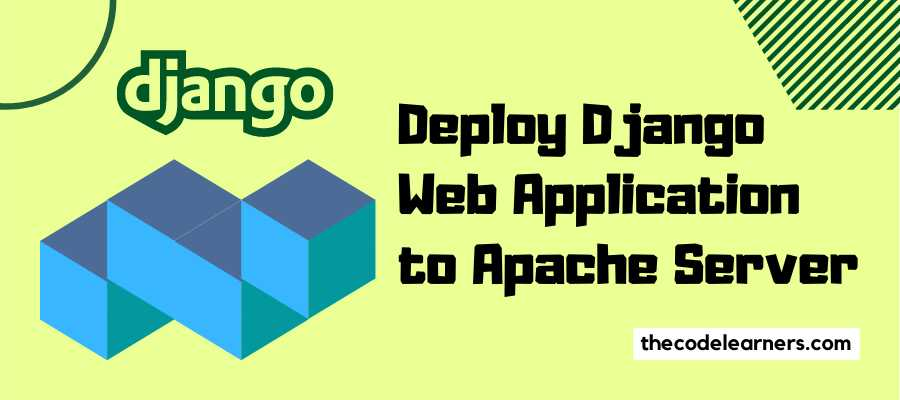Deploy Django Web Application to Apache Server