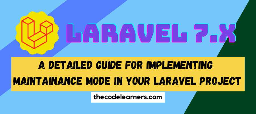 A Detailed Guide for implementing Laravel Maintainance Mode in your Project