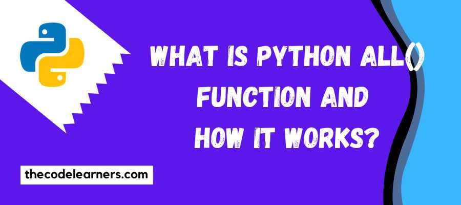 What is Python all() function and how it works for beginners?