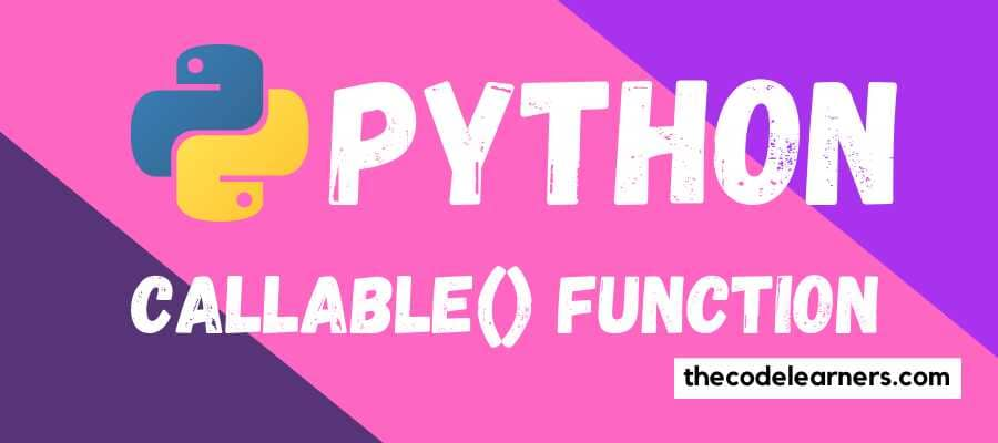 Python callable() function