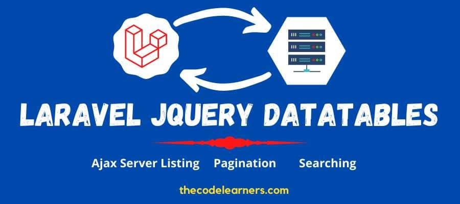 How to do Serverside Listing and Filtering using JQuery Datatables in Laravel