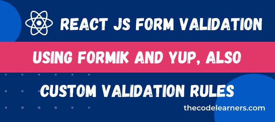 React JS Form Validation Using useFormik Hook and Yup Package